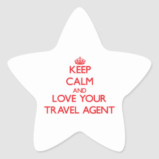 Keep Calm and Love your Travel Agent Star Sticker