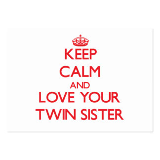 Keep Calm and Love your Twin Sister Business Card Template