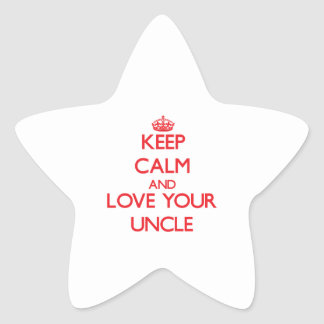 Keep Calm and Love your Uncle Star Sticker