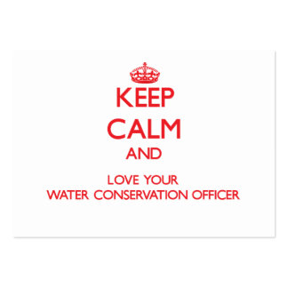 Keep Calm and Love your Water Conservation Officer Large Business Cards (Pack Of 100)