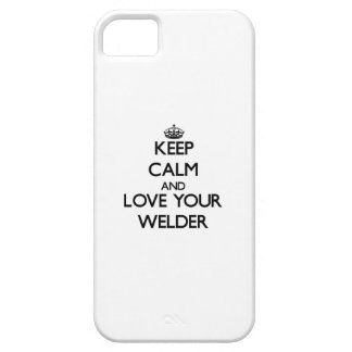 Keep Calm and Love your Welder iPhone 5 Covers