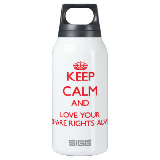 Keep Calm and Love your Welfare Rights Adviser 10 Oz Insulated SIGG Thermos Water Bottle