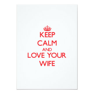 Keep Calm and Love your Wife Announcement