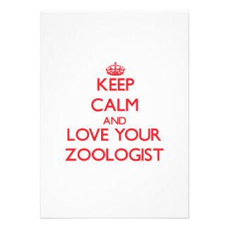 Keep Calm and Love your Zoologist Custom Invitations