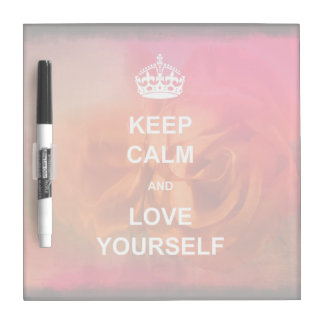 Keep calm and love yourself dry erase whiteboard