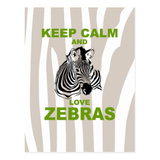 Keep Calm and Love Zebras Unique Fun Print Postcard