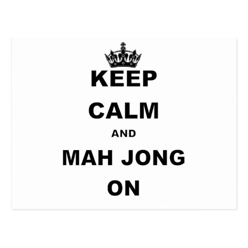KEEP CALM AND MAH JONG ON.png Postcard