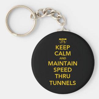 Keep Calm and Maintain Speed Thru Tunnels Basic Round Button Keychain