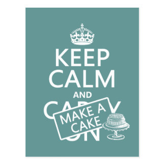 Keep Calm and Make A Cake (customize colors) Postcard