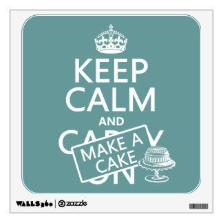 Keep Calm and Make A Cake (customize colors) Wall Sticker
