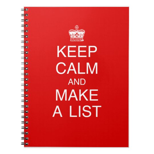 keep calm and make a list notebook zazzle com