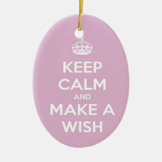 Keep Calm and Make A Wish Pink Ceramic Ornament
