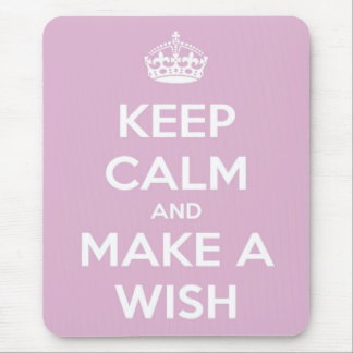 Keep Calm and Make A Wish Pink Mouse Pad