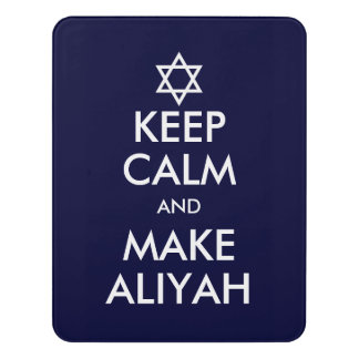 Keep Calm And Make Aliyah Door Sign