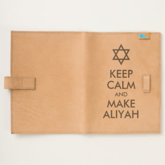 Keep Calm And Make Aliyah Journal