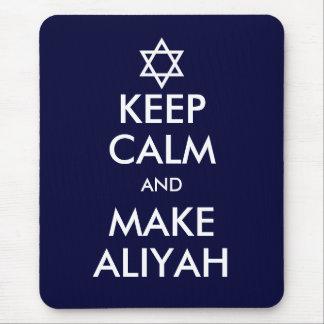Keep Calm And Make Aliyah Mouse Pad