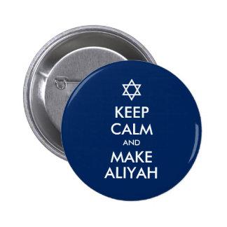 Keep Calm And Make Aliyah Pinback Button