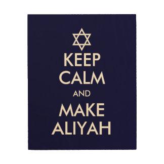Keep Calm And Make Aliyah Wood Print