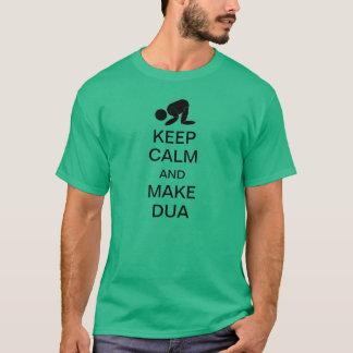 KEEP CALM AND MAKE DUA T-Shirt