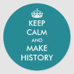 Keep Calm and Make History sticker (dark colors)