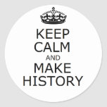 Keep Calm and Make History sticker (white)