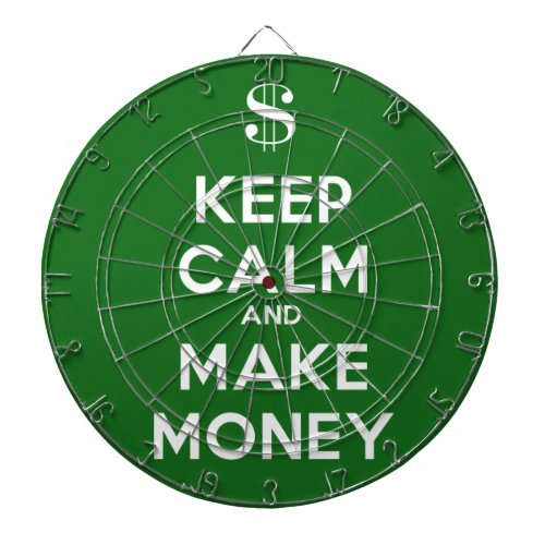 Keep Calm and Make Money Dart Board