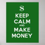 Keep Calm and Make Money Print