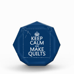 Small Acrylic Octagon Award with Keep Calm and Make Quilts design