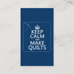 with Keep Calm and Make Quilts design
