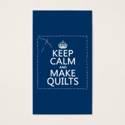 Business Card with Keep Calm and Make Quilts design