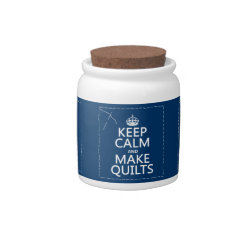 Candy Jar with Keep Calm and Make Quilts design