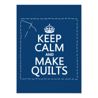 Keep Calm and Make Quilts (all colors) Card