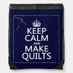 Drawstring Backpack with Keep Calm and Make Quilts design