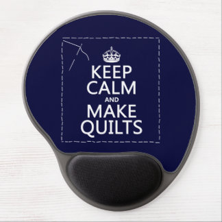 Keep Calm and Make Quilts (all colors) Gel Mouse Pad