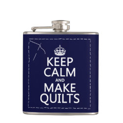 Vinyl Wrapped Flask, 6 oz. with Keep Calm and Make Quilts design