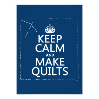Keep Calm and Make Quilts all colors Custom Invitations