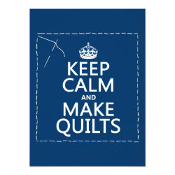 5.5' x 7.5' Invitation / Flat Card with Keep Calm and Make Quilts design