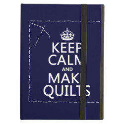 iPad Air Powis Case with Keep Calm and Make Quilts design