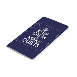 Pocket Journal with Keep Calm and Make Quilts design