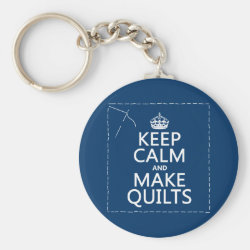 Basic Button Keychain with Keep Calm and Make Quilts design