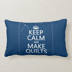 Throw Pillow Lumbar 13' x 21' with Keep Calm and Make Quilts design