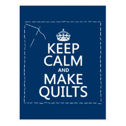 Postcard with Keep Calm and Make Quilts design