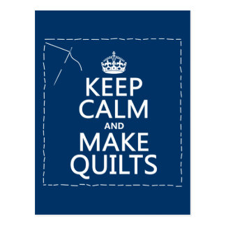 Keep Calm and Make Quilts (all colors) Postcards
