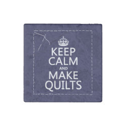 Marble Magnet with Keep Calm and Make Quilts design