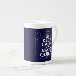 Bone China Mug with Keep Calm and Make Quilts design