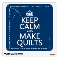 Walls 360 Custom Wall Decal with Keep Calm and Make Quilts design