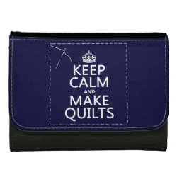 Medium Faux Leather Wallet with Keep Calm and Make Quilts design