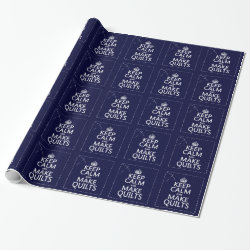 Glossy Wrapping Paper with Keep Calm and Make Quilts design