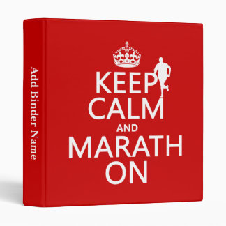 Keep Calm and Marath On 3 Ring Binder