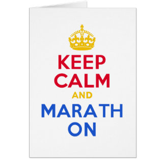 KEEP CALM and MARATH ON Greeting Cards